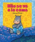 Nilo se va a la cama (Spanish Edition) by…
