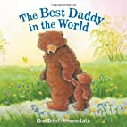 The Best Daddy in the World by Susanne…
