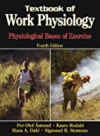 Textbook of Work Physiology: Physiological…