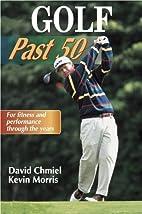 Golf past 50 by David Chmiel