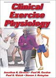 Keteyian, Steven J.: Clinical Exercise Physiology