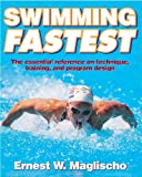 Maglischo, Ernest W.: Swimming Fastest