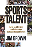 Brown, Jim: Sports Talent