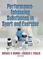 Performance-Enhancing Substances in Sport…