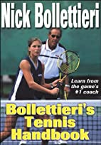 Bollettieri's Tennis Handbook by Nick…