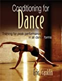 Frankiln, Eric: Conditioning for Dance