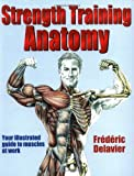 Frederic Delavier: Strength Training Anatomy
