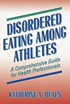 Disordered Eating Among Athletes: A…