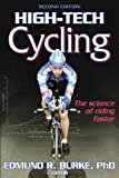 Burke, Edmund R.: High-Tech Cycling - 2nd Edition