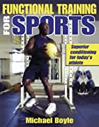 Functional Training for Sports by Michael…