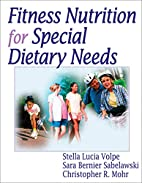 Fitness Nutrition for Special Dietary Needs…