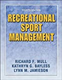 Mull, Richard: Recreational Sport Management - 4E