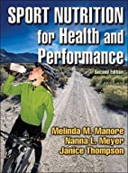 Sport Nutrition for Health and Performance…