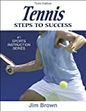 Brown, Jim: Tennis: Steps to Success - 3rd Edition