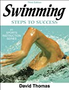 Swimming: Steps to Success by David G.…