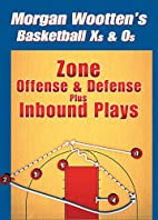 Zone Offense And Defense Plus Inbound Plays…
