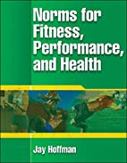 Norms for Fitness, Performance, and Health…