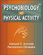 Psychobiology of Physical Activity by Edmund…