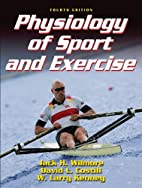 Physiology of Sport and Exercise, Fourth…