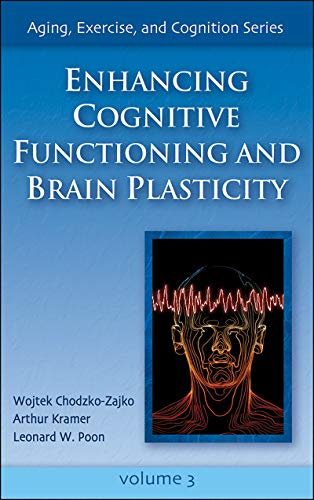 enhancing-cognitive-functioning-and-brain-plasticity-aging-exercise-and-cognition