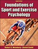 Weinberg, Robert: Foundations of Sport and Exercise Psychology