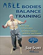 ABLE bodies balance training by Sue Scott