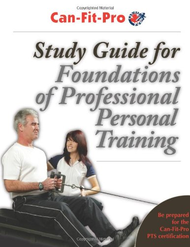 study-guide-for-foundations-of-professional-personal-training-can-fit-pro