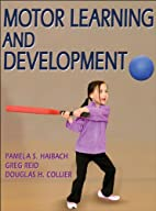 Motor Learning and Development by Pamela…