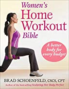 Women's Home Workout Bible by Brad…