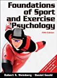 Weinberg, Robert: Foundations of Sport and Exercise Psychology With Web Study Guide-5th Edition
