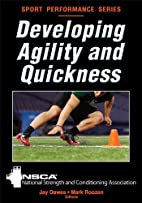 Developing Agility and Quickness (Sports…