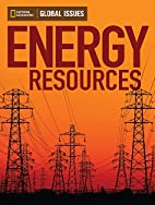 Energy Resources (Global Issues) by Andrew…