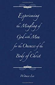 Experiencing the Mingling of God with Man…