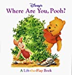Disney's Where Are You, Pooh? by Kathleen…