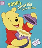 Shealy, Dennis R.: Winnie the Pooh's Great Big Flap Book