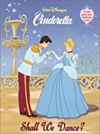 Walt Disney's Cinderella: Shall We…