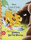 RH Disney: Simba's Daring Rescue (Jellybean Books(R))
