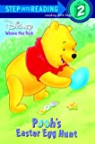 Gaines, Isabel: Pooh's Easter Egg Hunt