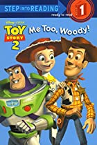 Me Too, Woody! by Walt Disney Company