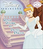 RH Disney: Disney Princess: Royal Rooms and Pretty Places (Nifty Lift-and-Look)