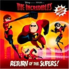 Return of the Supers! (The Incredibles…