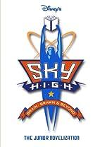 Sky High (Junior Novel) by Walt Disney…