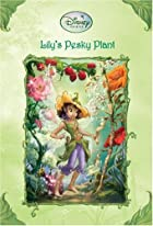Lily's Pesky Plant by Kirsten Larsen