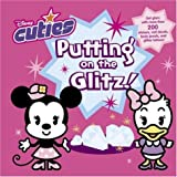 Posner-Sanchez, Andrea: Putting on the Glitz (Disney Cuties)