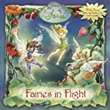 Posner-Sanchez, Andrea: Fairies in Flight (Disney Fairies)