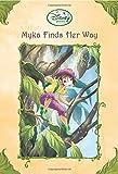 Herman, Gail: Myka Finds Her Way (Disney Fairies)