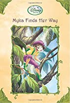 Myka Finds Her Way by Gail Herman