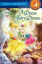 A Dozen Fairy Dresses by Tennant Redbank