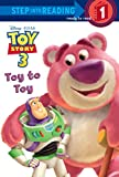 Redbank, Tennant: Toy to Toy (Disney/Pixar Toy Story 3) (Step into Reading)
