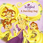 A Dazzling Day (Disney Tangled)…